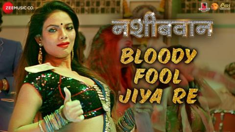 Bloody Fool Jjiya Re